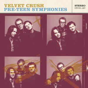 Velvet Crush - Pre-Teen Symphonies