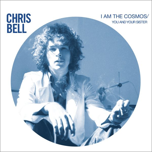 Chris Bell - I Am The Cosmos [Single]