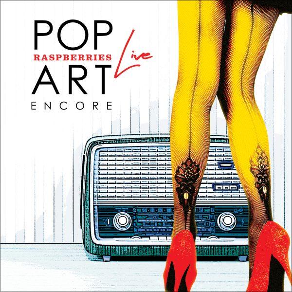 Raspberries – Pop Art Live: Encore