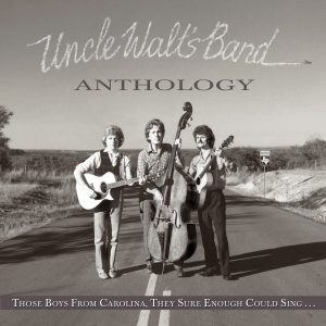 Uncle Walt's Band - Anthology