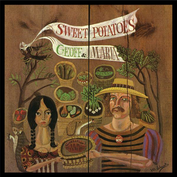 Geoff & Maria Muldaur - Sweet Potatoes