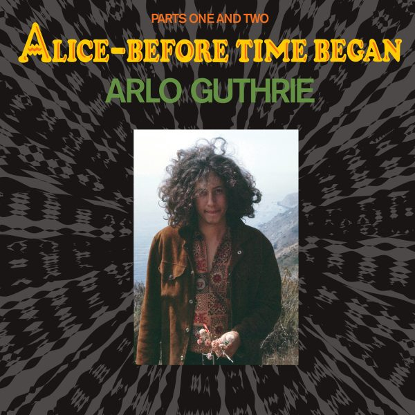 Alro Guthrie - Alice Before Time Began