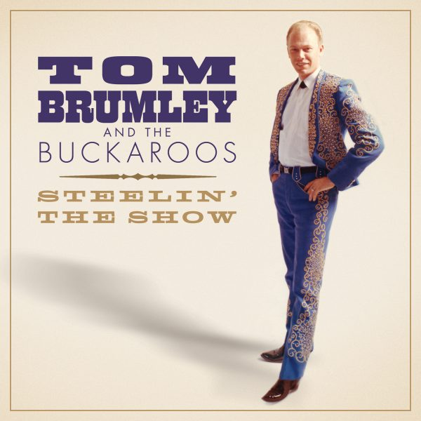 Tom Brumley - Steelin' The Show