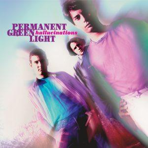 Permanent Green Light - Hallucinations