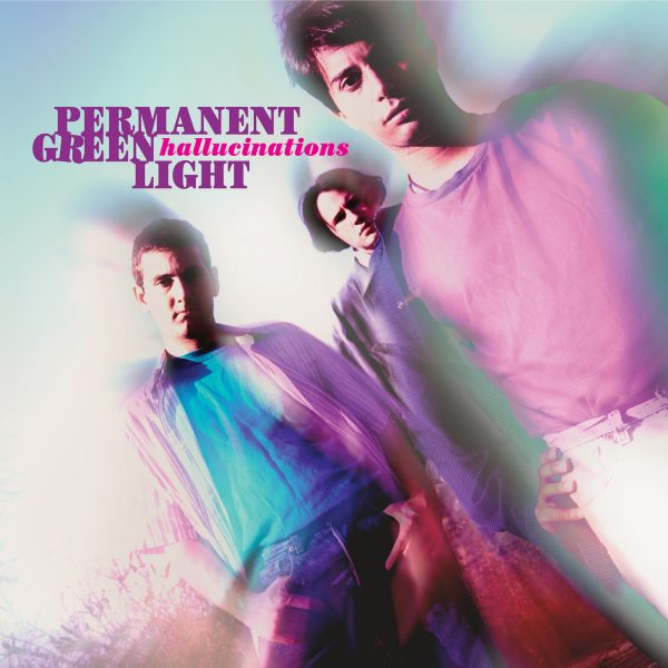 Permanent Green Light - Hallucinations