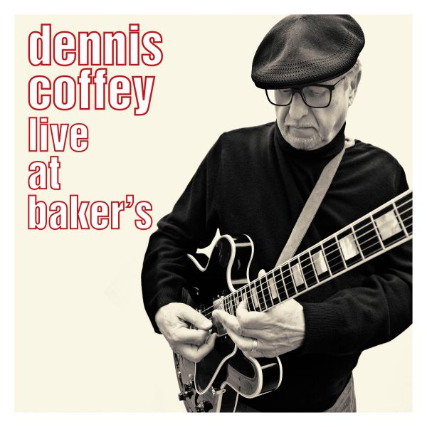 Dennis Coffey - Live At Bakers