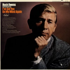 Buck Owens - I've Got You On My Mind Again