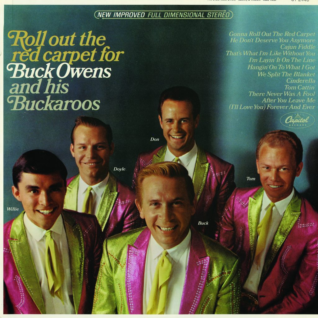 Buck Owens - Roll Out The Red Carpet For Buck Owens And His Buckaroos