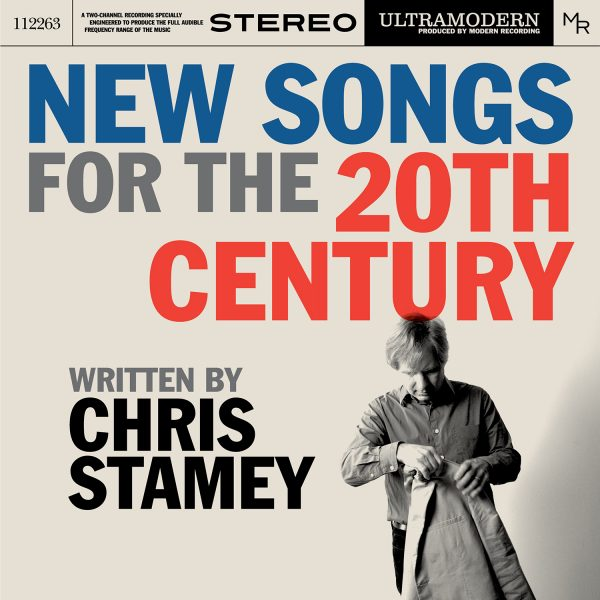 Chris Stamey - New Songs Fro 20th Century