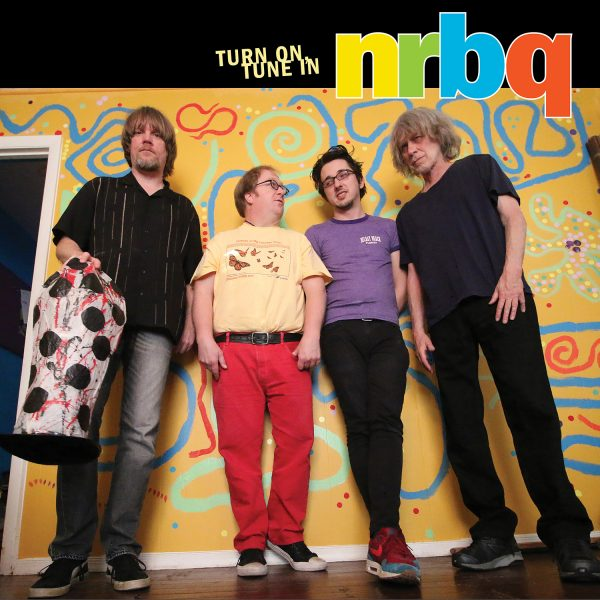 NRBQ - Turn On Tune In