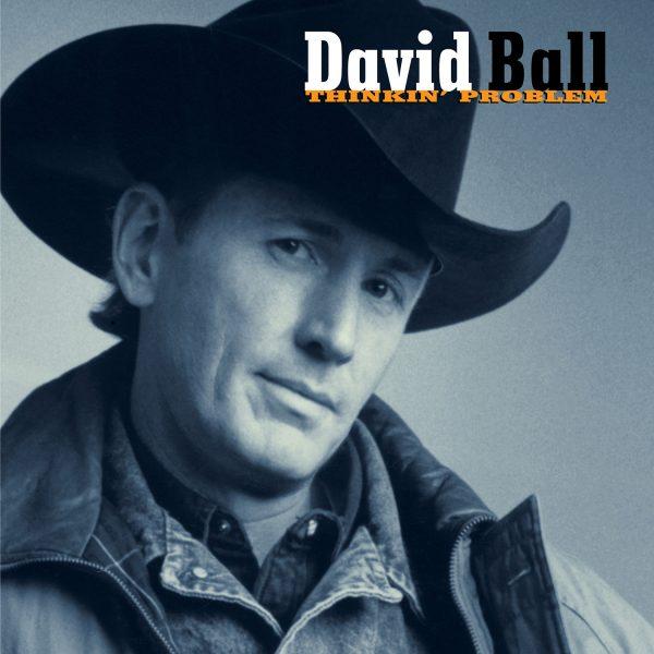 David Ball - Thinkin Problem