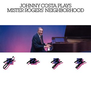 Johnny Costa Plays Mister Rogers Neighborhood Jazz