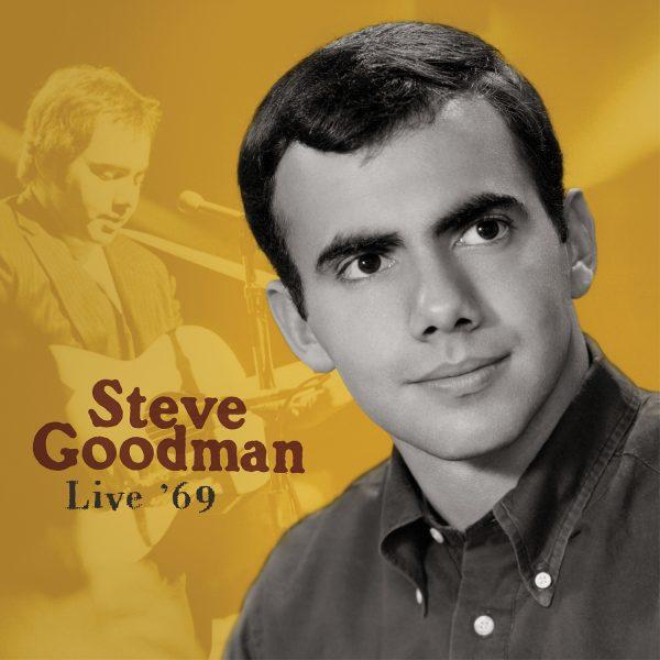 Steve Goodman - Live 69