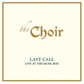 Choir - Last Call OV374