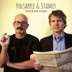 Peter Holsapple & Chris Stamey - Our Back Pages