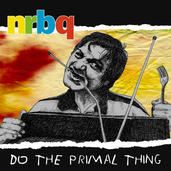 NRBQ - Do The Primal Thing