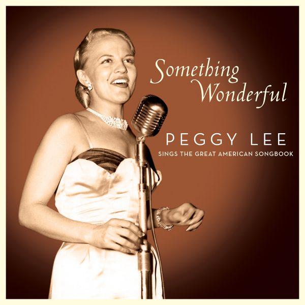 Peggy Lee - Something Wonderful