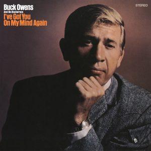 Buck Owens - I've Got You On My Mind Again
