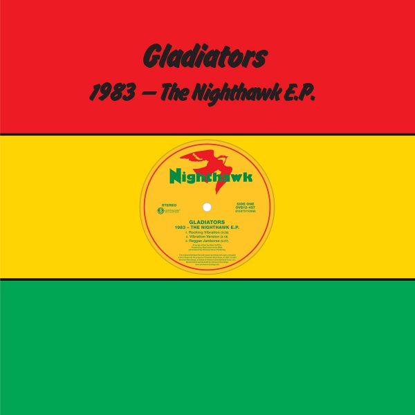 Gladiators - 1983 The Nighthawk EP