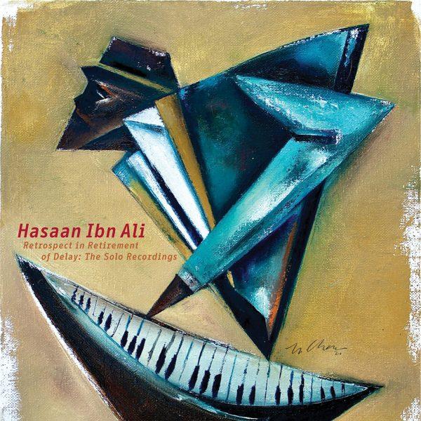 Hasaan Ibn Ali - Retrospect
